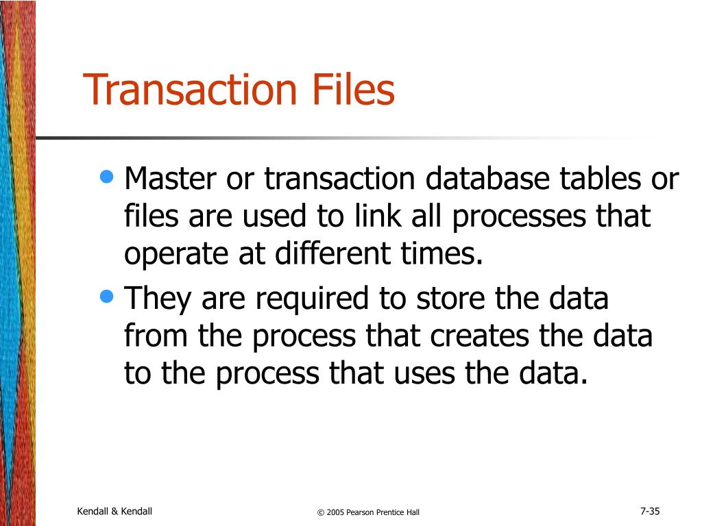 Transaction Files