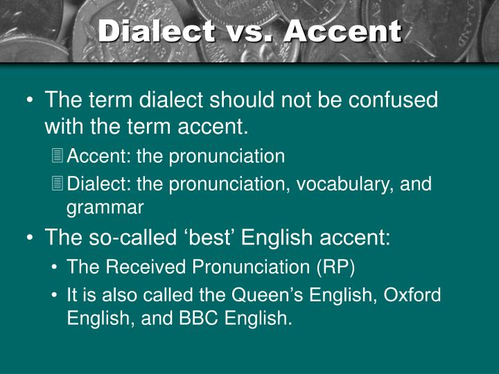 Dialect vs accent