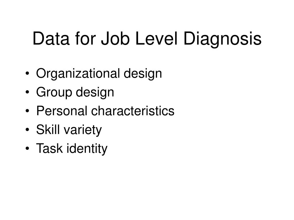 Data for Job Level Diagnosis