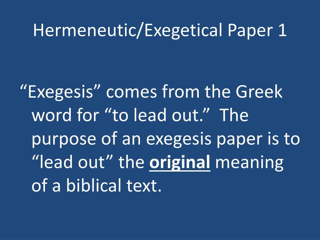 Hermeneutic/Exegetical