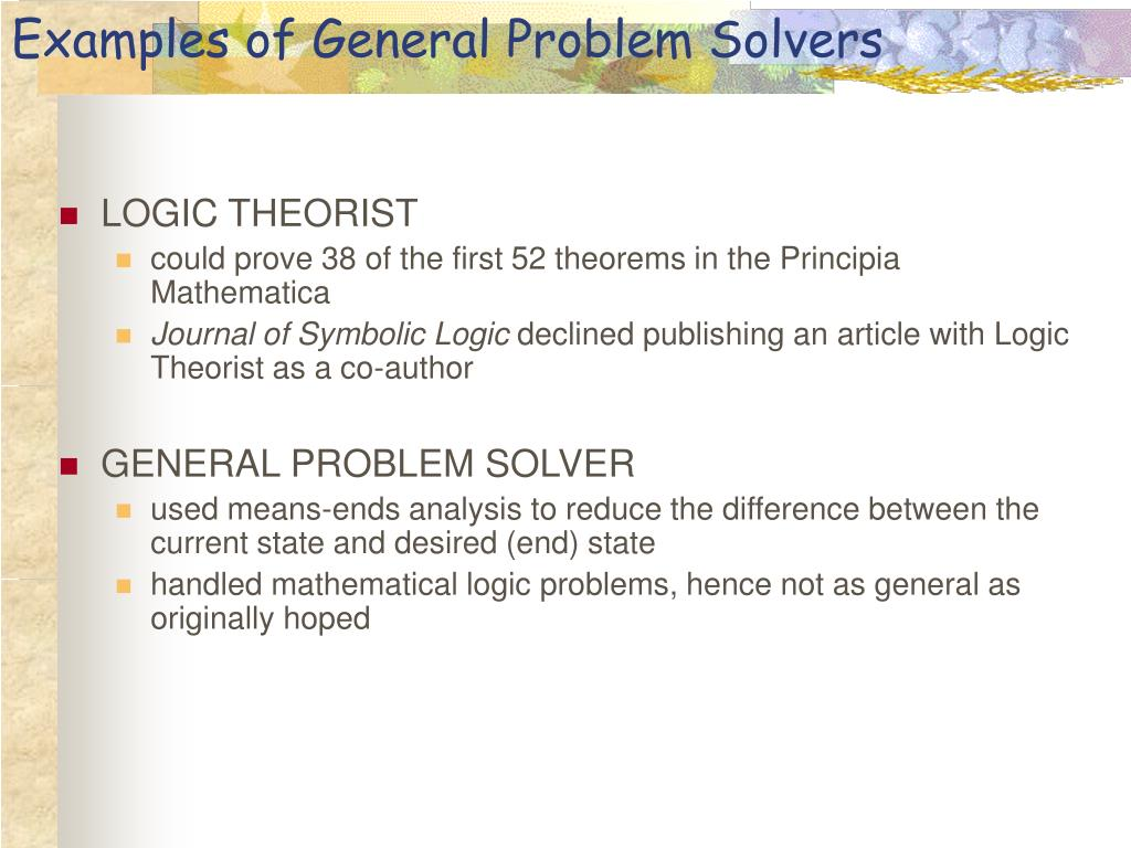 Examples of General Problem Solvers