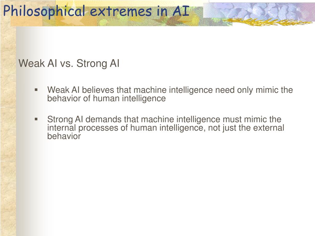 Philosophical extremes in AI