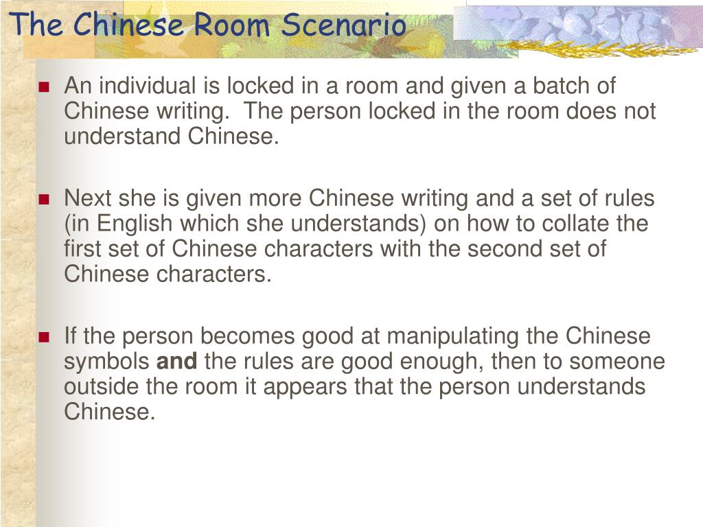 The Chinese Room Scenario
