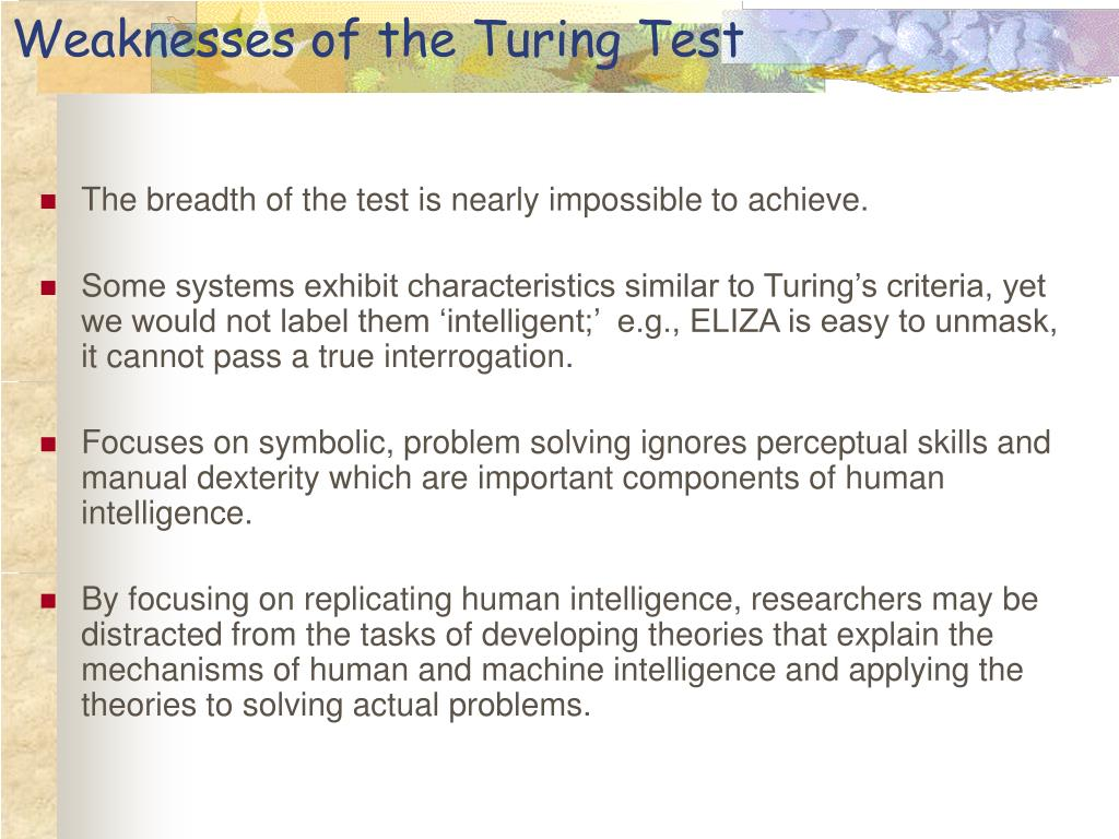 Weaknesses of the Turing Test
