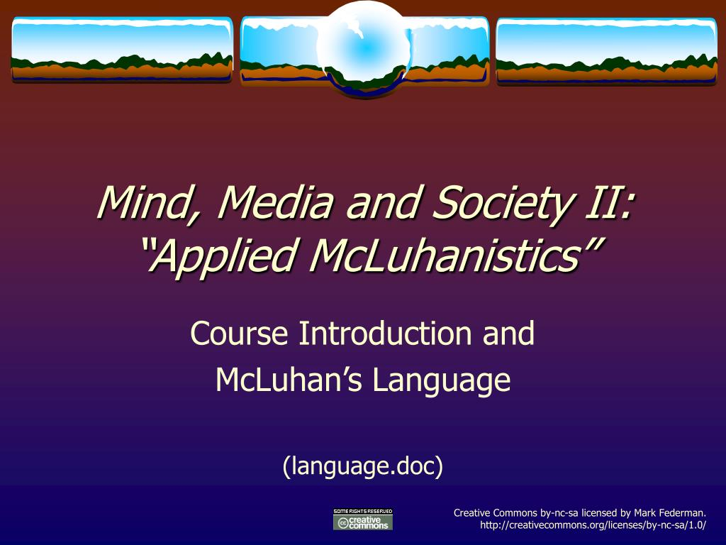 Mind, Media and Society II: