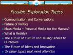possible exploration topics