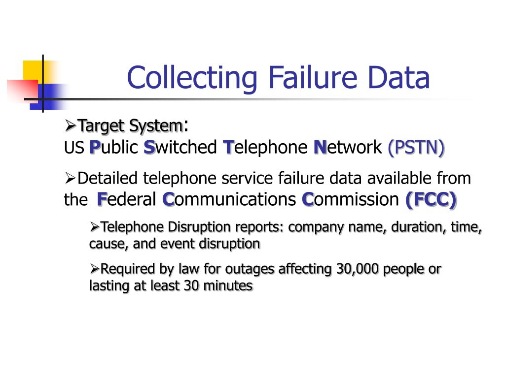 Collecting Failure Data