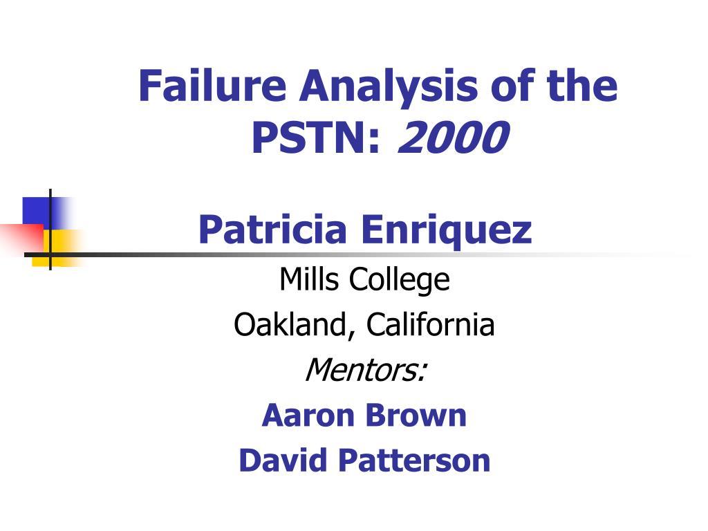 Failure Analysis of the PSTN: