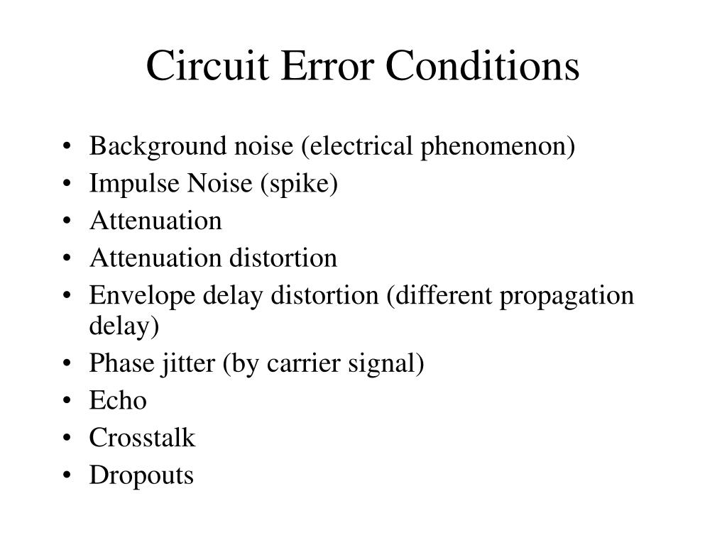 Circuit Error Conditions