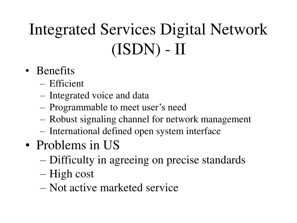 Integrated Services Digital Network (ISDN) - II