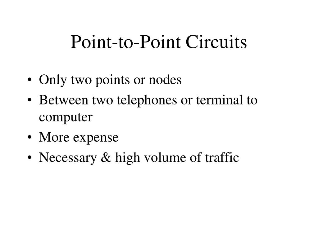 Point-to-Point Circuits