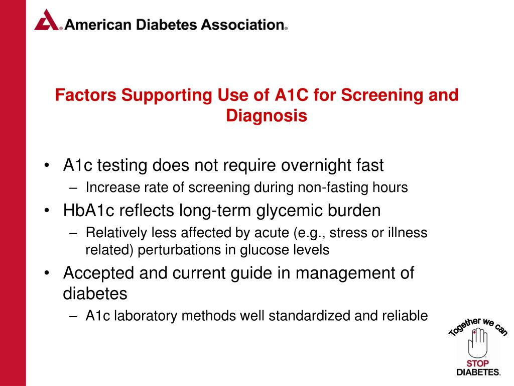 Factors Supporting Use of A1C for Screening and Diagnosis