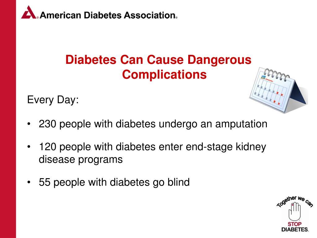 Diabetes Can Cause Dangerous Complications