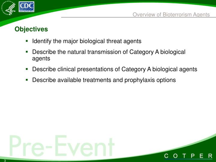 Overview of bioterrorism agents3