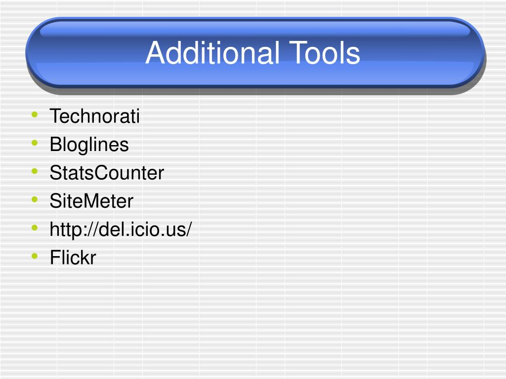 Additional Tools
