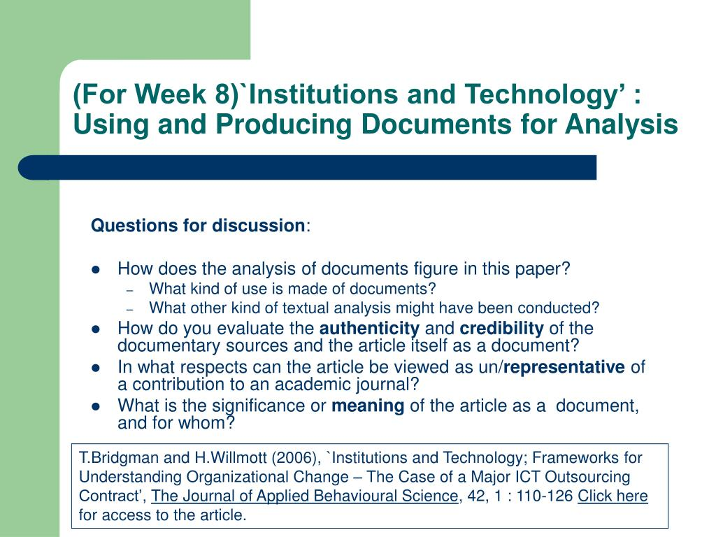 (For Week 8)`Institutions and Technology' : Using and Producing Documents for Analysis
