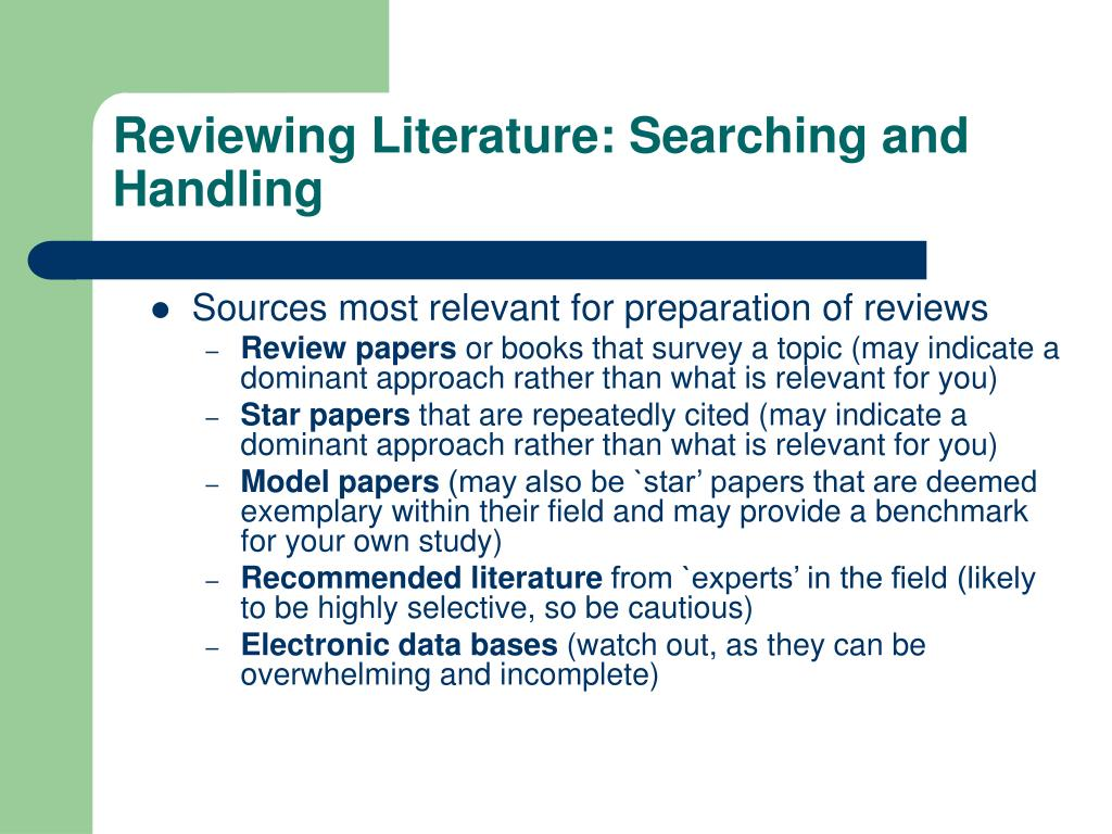 Reviewing Literature: Searching and Handling