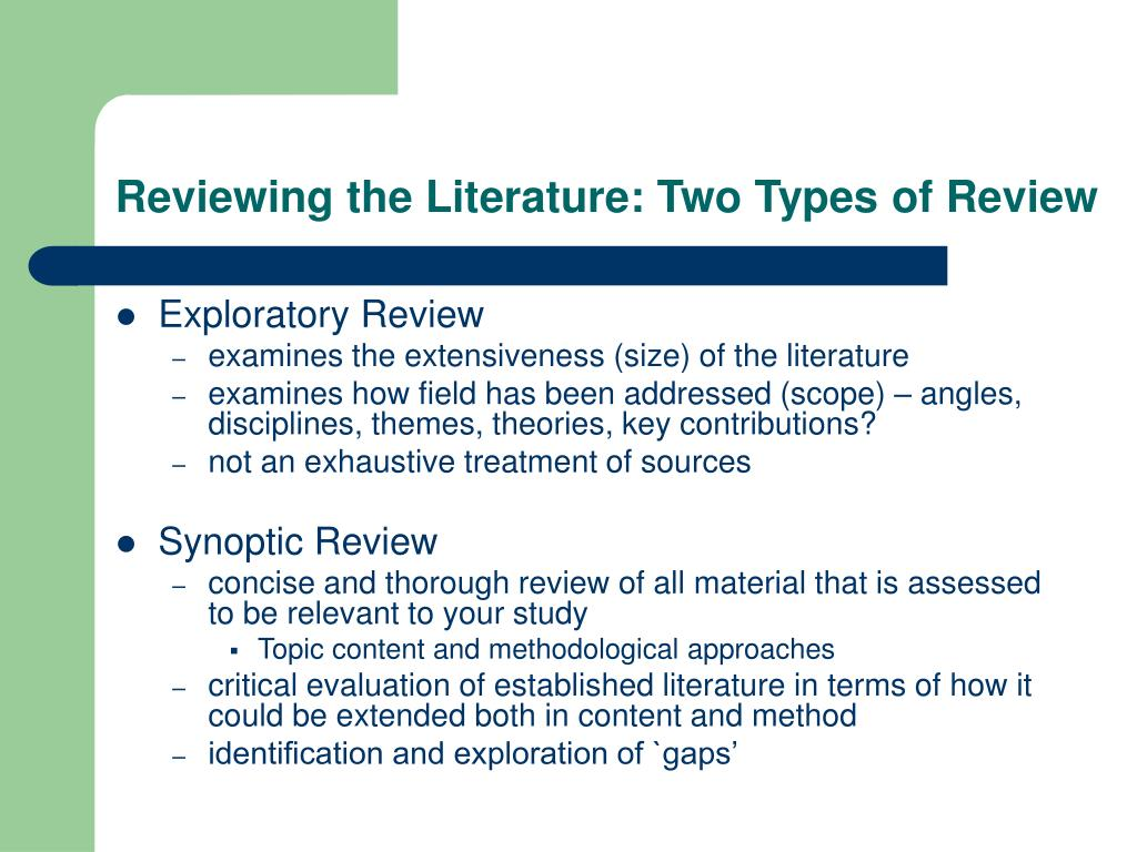 Reviewing the Literature: Two Types of Review