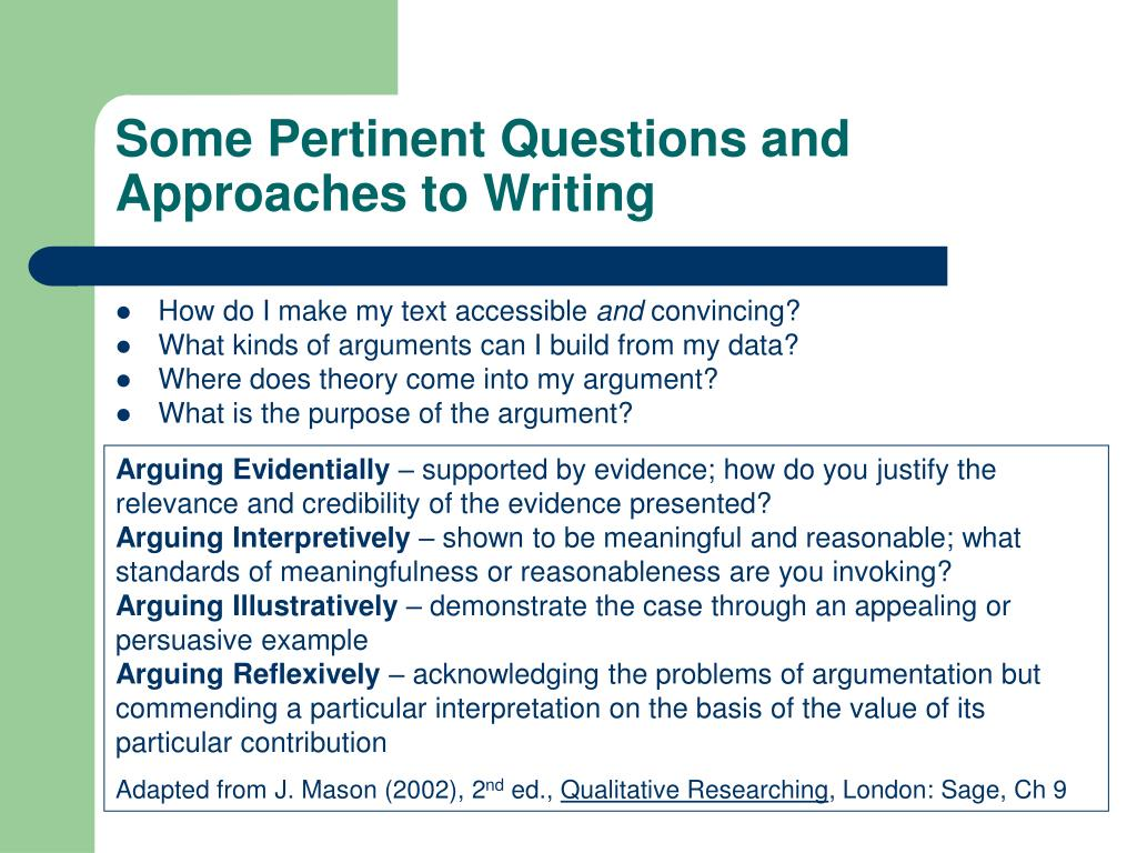 Some Pertinent Questions and Approaches to Writing