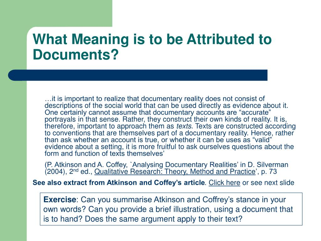 What Meaning is to be Attributed to Documents?