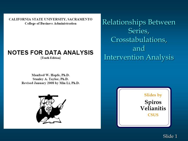 Relationships between series crosstabulations and intervention analysis