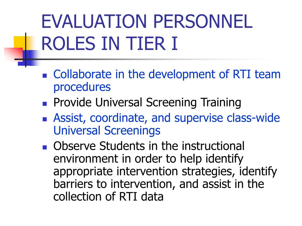 EVALUATION PERSONNEL ROLES IN TIER I