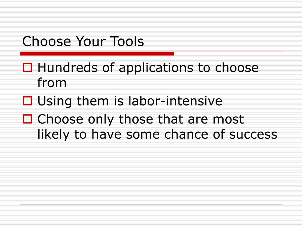 Choose Your Tools