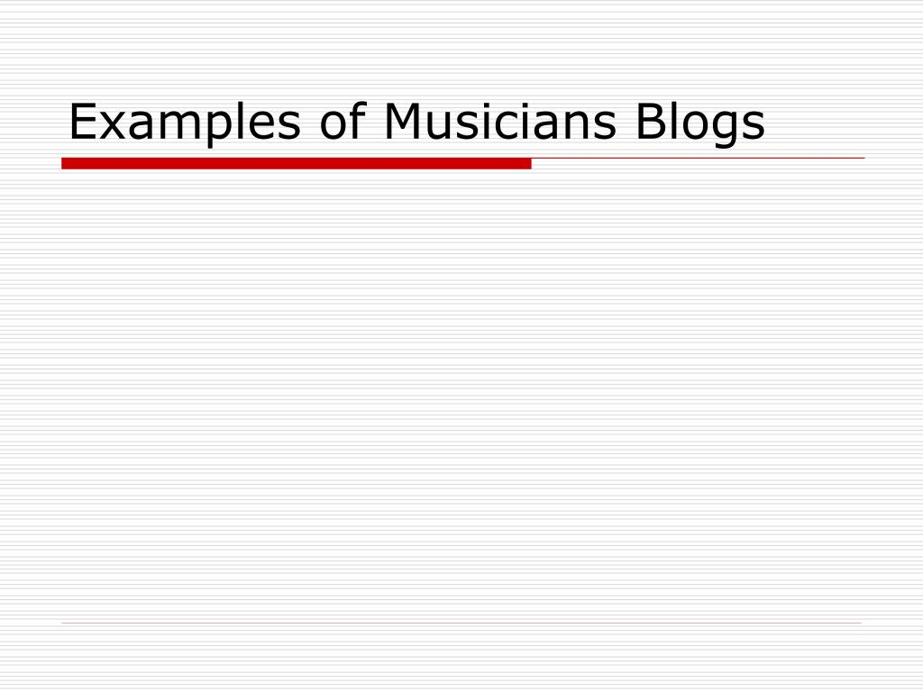 Examples of Musicians Blogs