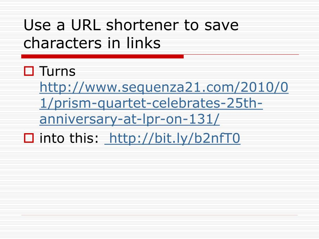 Use a URL shortener to save characters in links