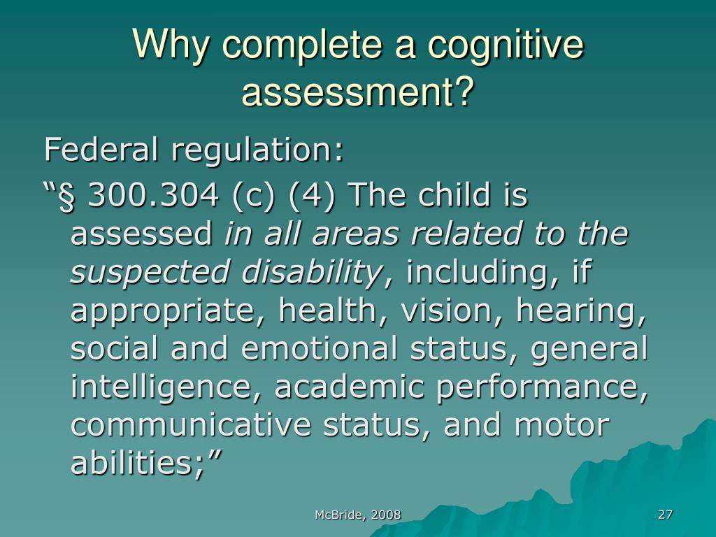 Why complete a cognitive assessment?