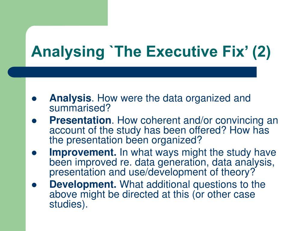 Analysing `The Executive Fix' (2)