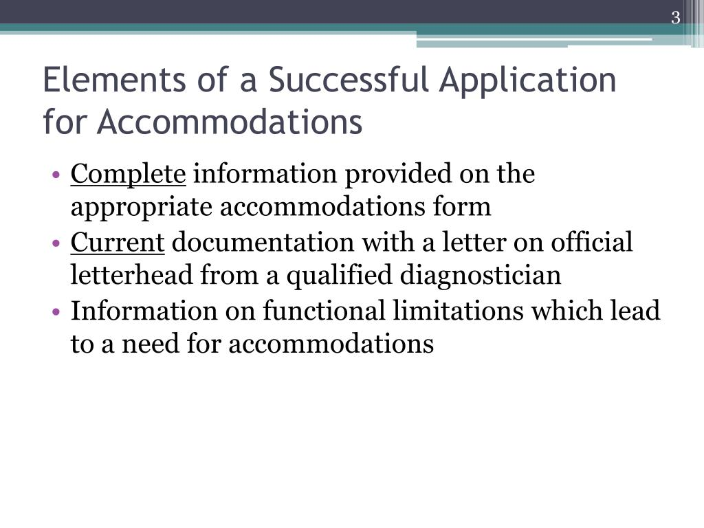 Elements of a Successful Application for Accommodations