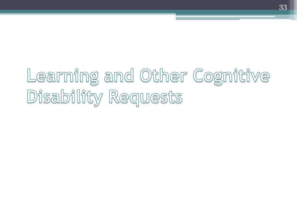 Learning and Other Cognitive Disability Requests