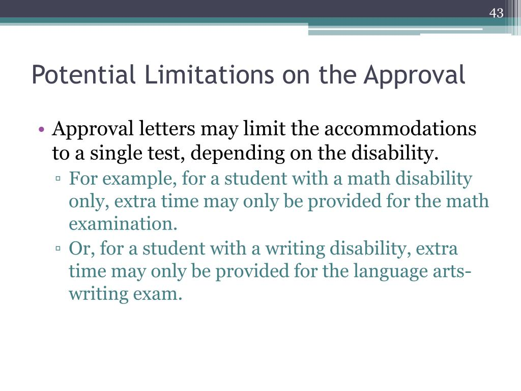 Potential Limitations on the Approval
