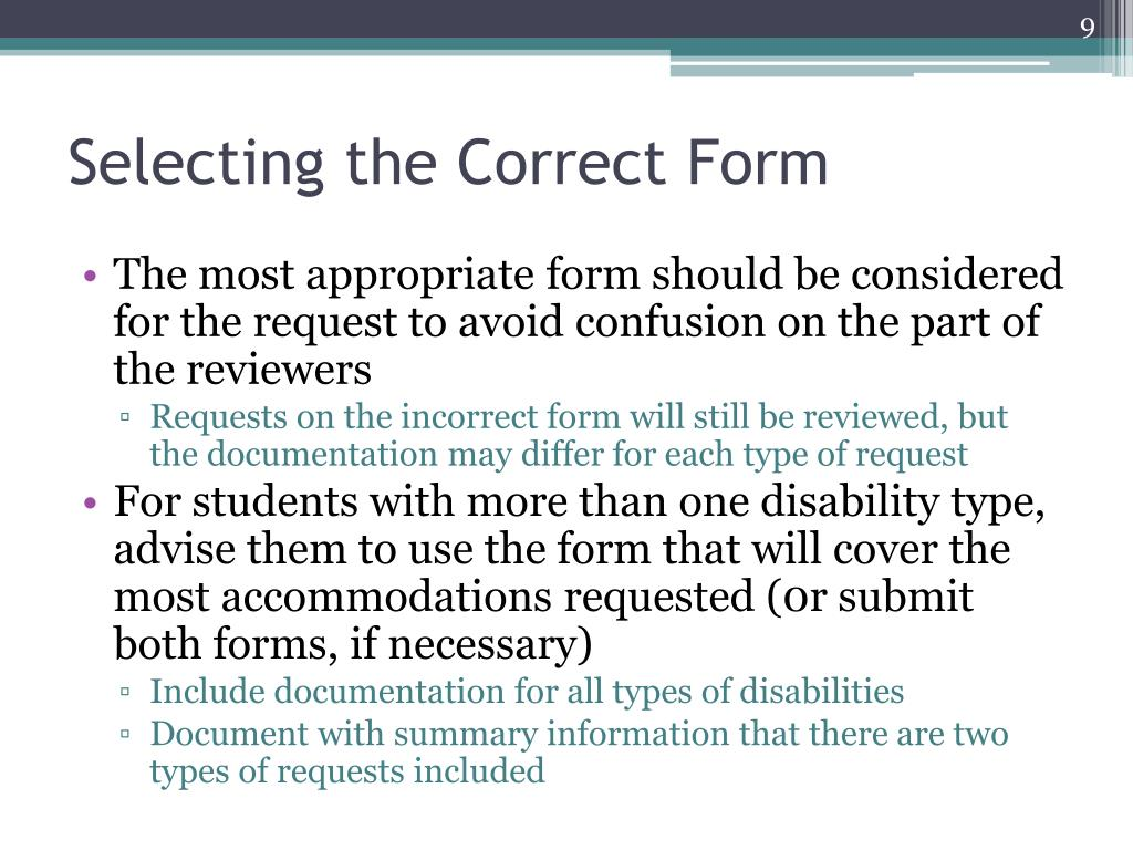 Selecting the Correct Form