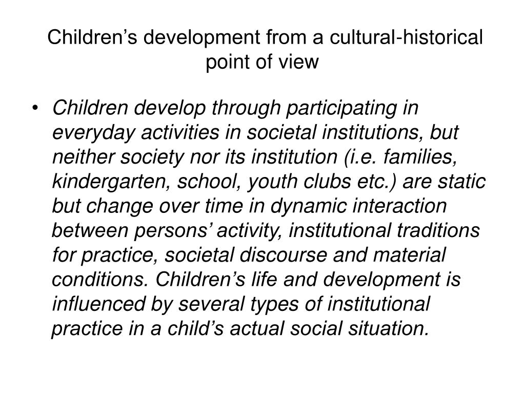Children's development from a cultural-historical point of view
