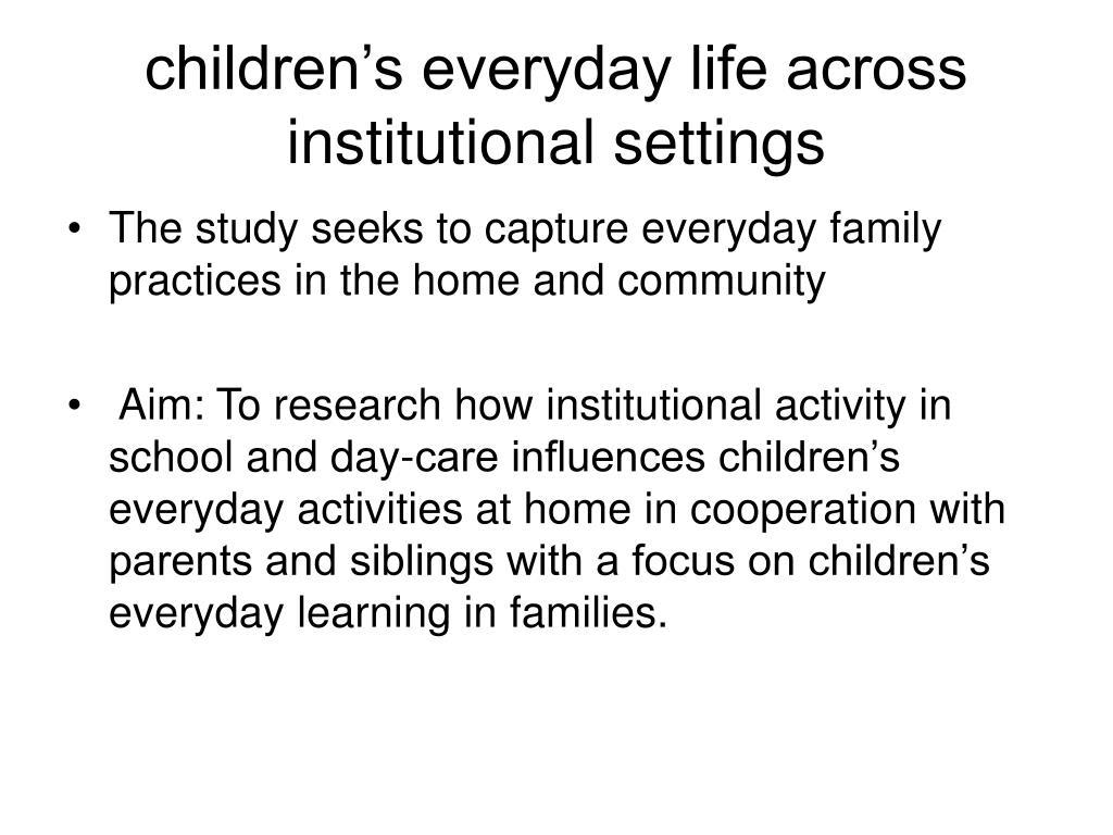 children's everyday life across institutional settings