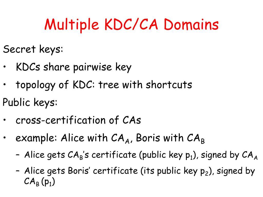 Multiple KDC/CA Domains