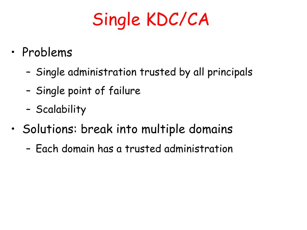 Single KDC/CA