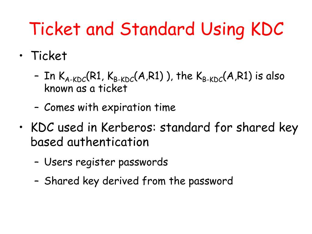 Ticket and Standard Using KDC