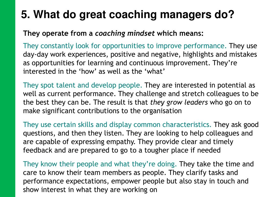 5. What do great coaching managers do?
