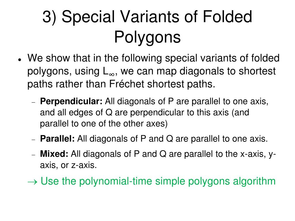 3) Special Variants of Folded Polygons