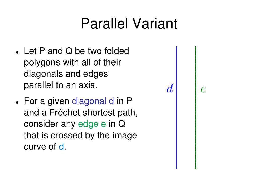 Parallel Variant