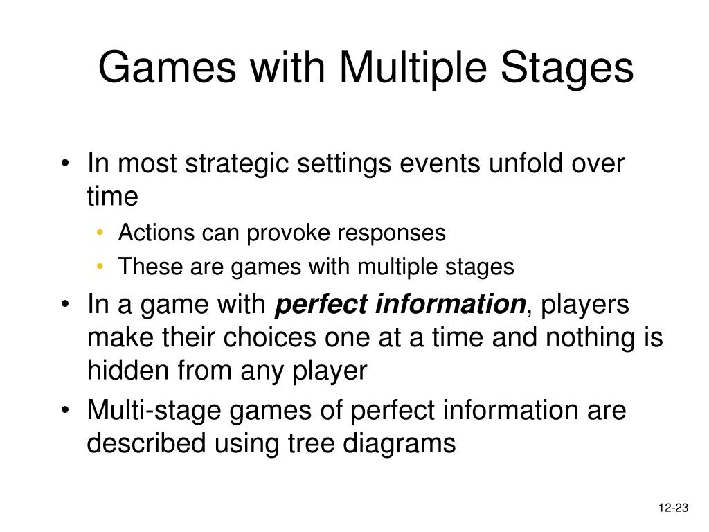 Games with Multiple Stages