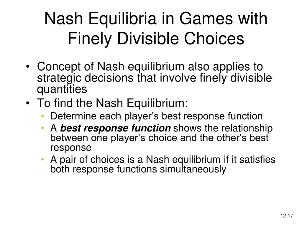 Nash Equilibria in Games with Finely Divisible Choices