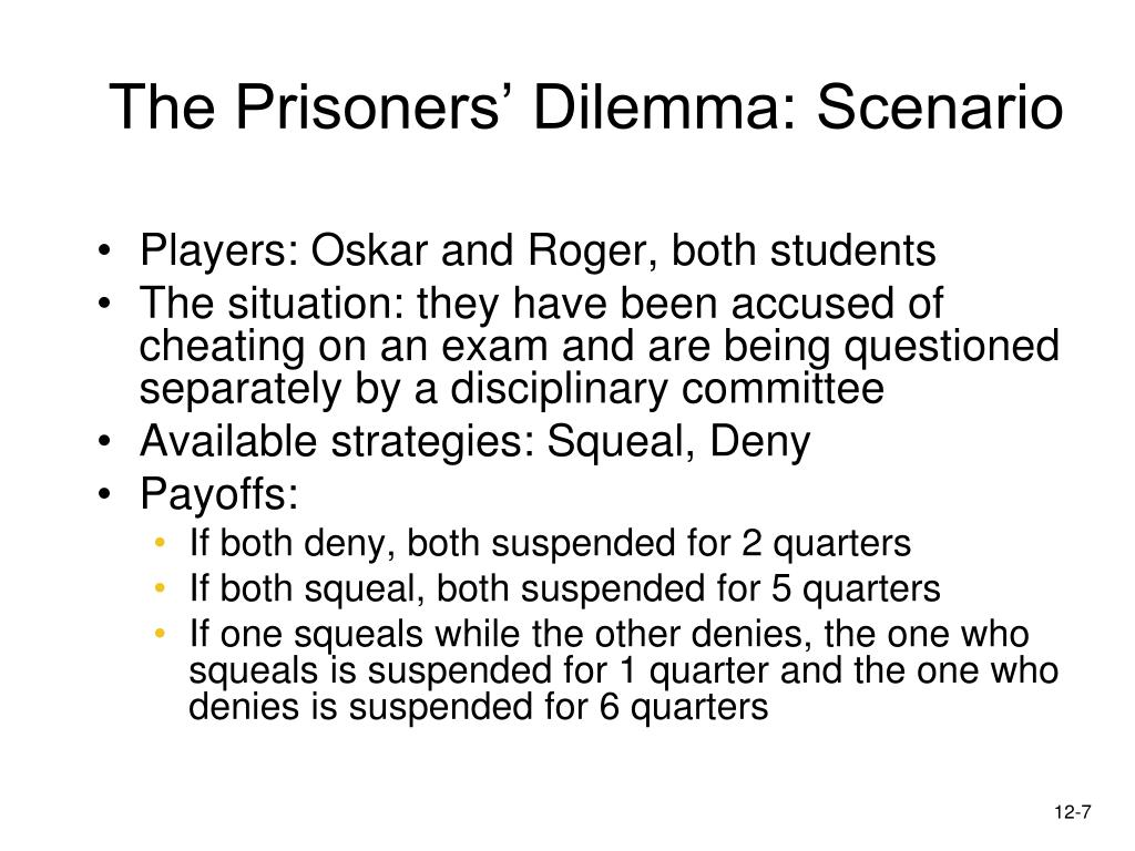 The Prisoners' Dilemma: Scenario