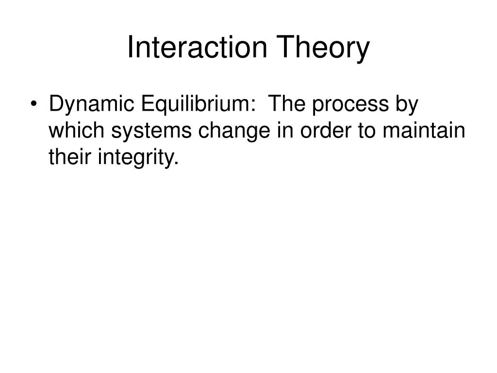 Theories about interpersonal dynamics