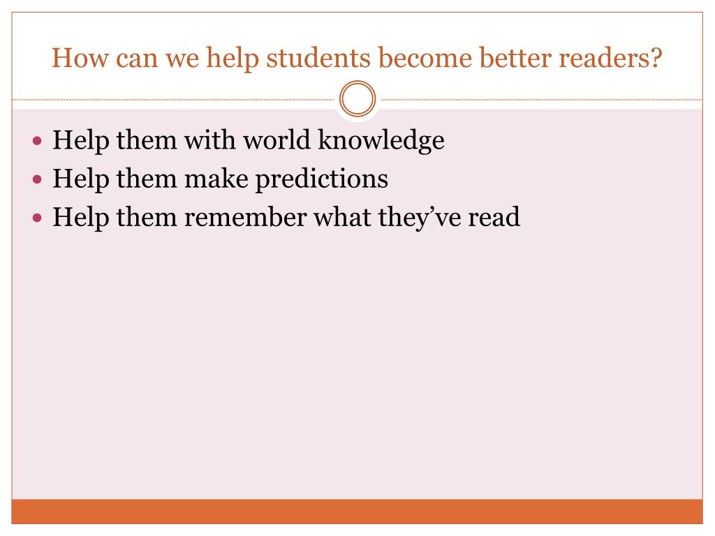 How can we help students become better readers?