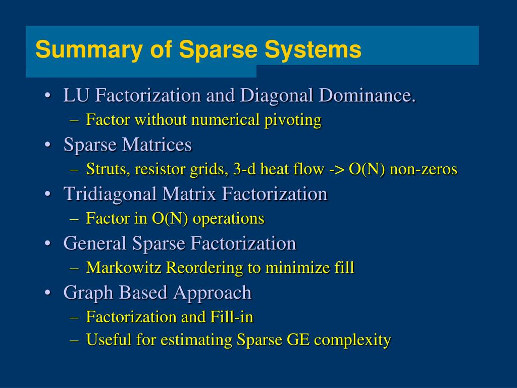 Summary of Sparse Systems