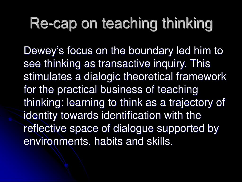 Re-cap on teaching thinking
